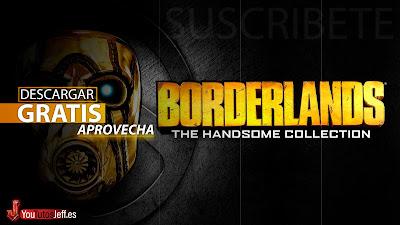 como descargar Borderlands The Handsome Collection gratis