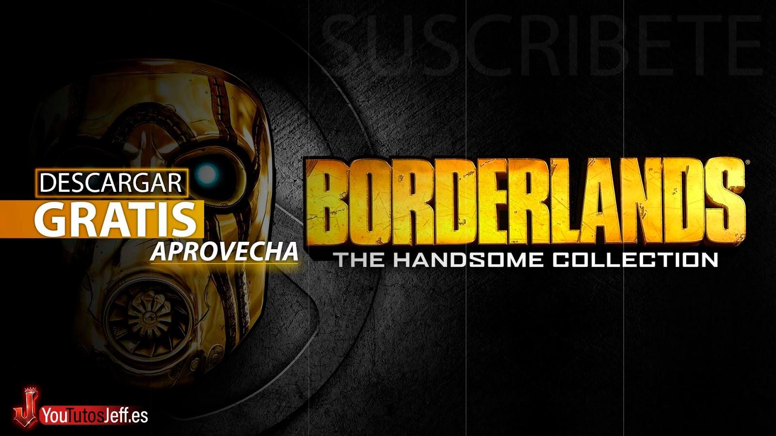 Descargar Borderlands The Handsome Collection Gratis PC, Aprovecha Ahora