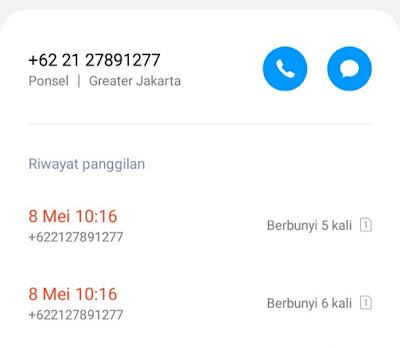 OtakAtik - Pagi itu pukul 10:16 saya menerima panggilan dari Nomor +622127891277. Penasaran Siapakah Dibalik Nomor +622127891277 tersebut.