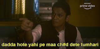 Dadda hote yhi pe maa c**d dete tumhari    Mirzapur 2 Meme Templates (from Mirzapur 2 trailer)