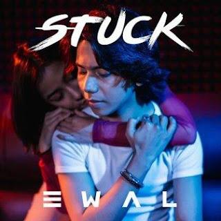 Lirik Lagu Ewal - Stuck
