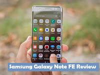 Samsung Galaxi Note FE Masuk Indonesia , Berikut Harga Dan Spesifikasi Terbaru 2017