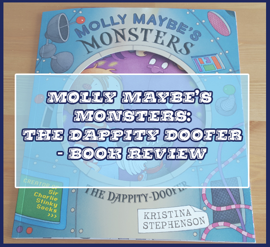 The second book we received this month was Molly Maybe's Monsters: The Dappity Doofer.