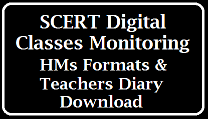 SCERT Digital classes Monitoring HMs Formats and Teachers Diary Download