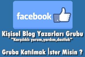 Facebook Kişisel Blog Yazarları Grubu