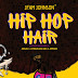 HIP HOP HAIR Kindle Edition by JFAM JOHNSON (Author), C JOHNSON, ABIGAIL (Illustrator), K JOHNSON, JAEL (Illustrator)