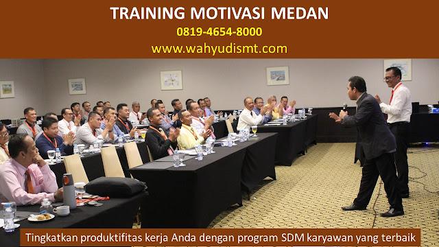 Training Motivasi Perusahaan MEDAN, Training Motivasi Perusahaan Kota MEDAN, Training Motivasi Perusahaan Di MEDAN, Training Motivasi Perusahaan MEDAN, Jasa Pembicara Motivasi Perusahaan MEDAN, Jasa Training Motivasi Perusahaan MEDAN, Training Motivasi Terkenal Perusahaan MEDAN, Training Motivasi keren Perusahaan MEDAN, Jasa Sekolah Motivasi Di MEDAN, Daftar Motivator Perusahaan Di MEDAN, Nama Motivator  Perusahaan Di kota MEDAN, Seminar Motivasi Perusahaan MEDAN