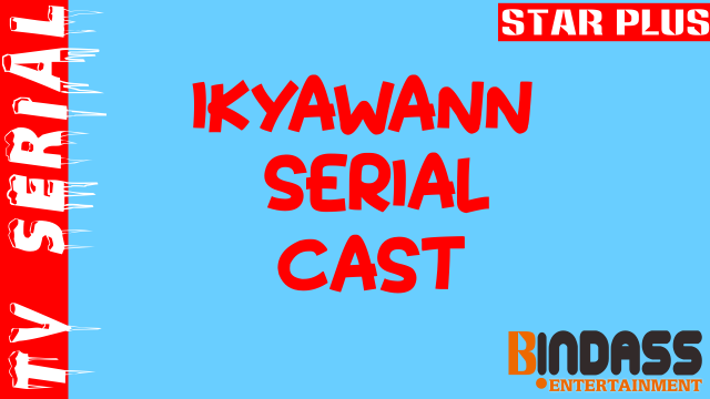 Ikyawann-serial-cast