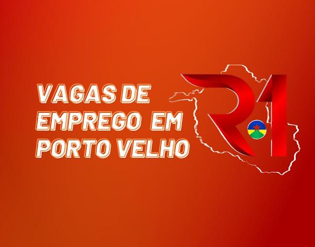 Sine de Porto Velho: confira vagas disponíveis nesta sexta (25)
