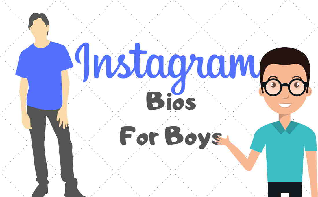 Instagram Bio for Boys That'll Increase Your Followers