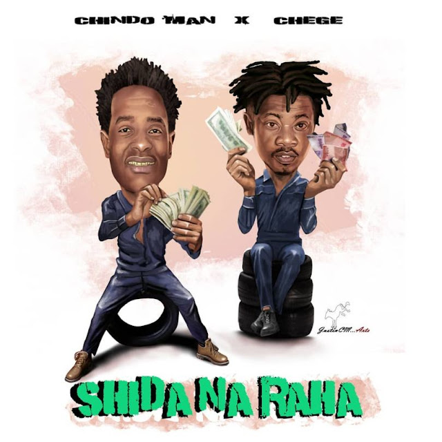 Chindo Man Ft. Chege - Shida Na Raha