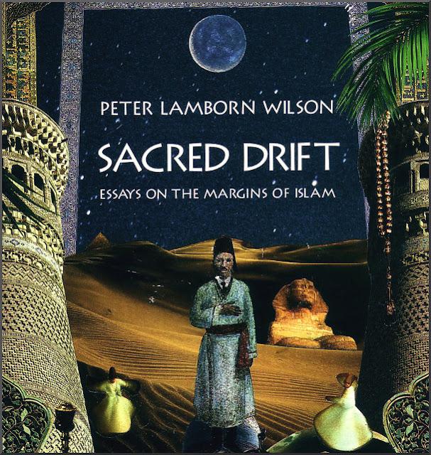 sacred drift essays on the margins of islam
