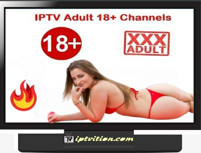 IPTV Adult +18 m3u Channels list_Updated:07-08-2020