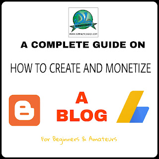 Complete E-book Guide On How To Create and  Monetize A Blog For Beginners