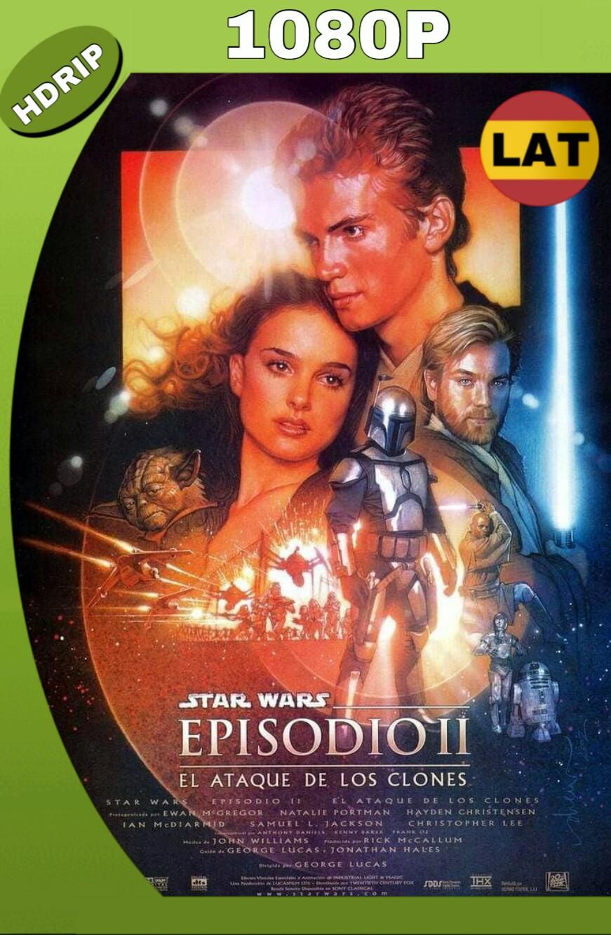 STAR WARS: EPISODIO II – EL ATAQUE DE LOS CLONES (2002) HD 1080P LATINO
