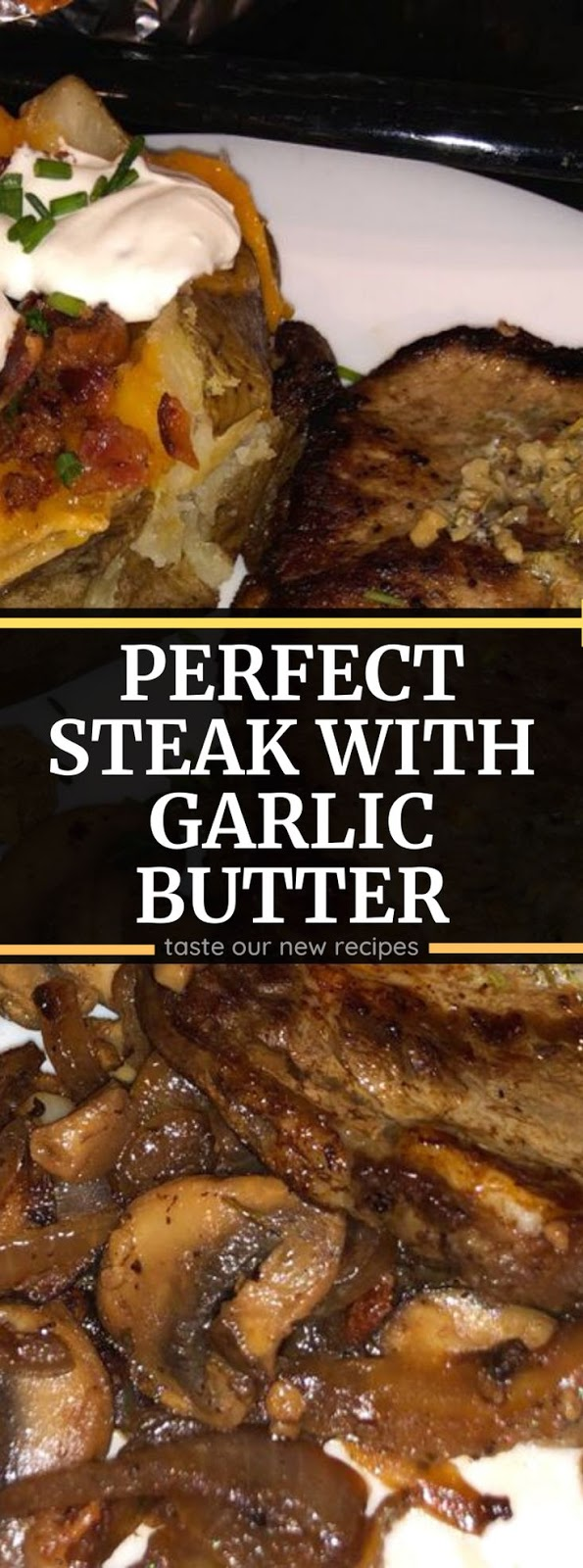 Perfect Steak with Garlic Butter