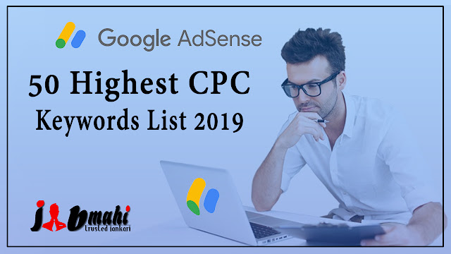 Google Adsense 50 Highest CPC Keywords List 2019