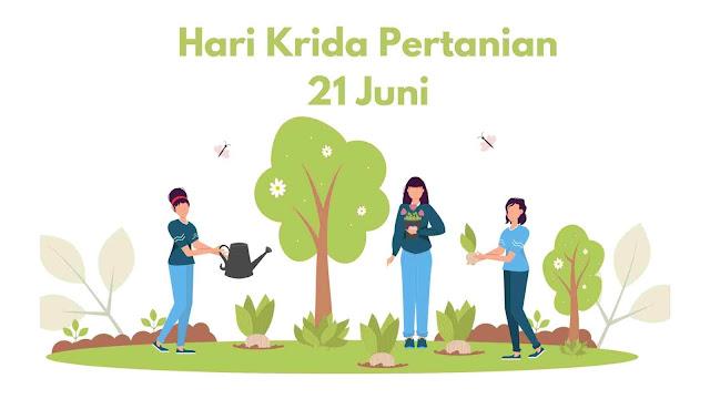 Sejarah Hari Krida Pertanian 21 Juni