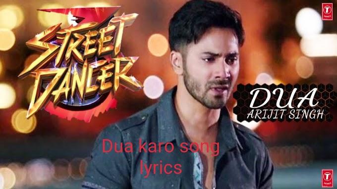 """""""Dua Karo""""song lyrics from street dancer 3D 2020 by Arijit singh"""