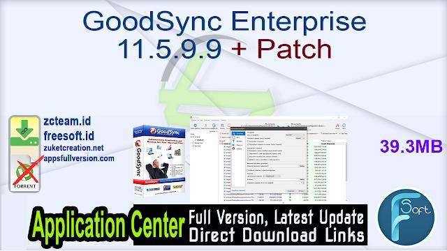 GoodSync Enterprise 11.5.9.9 + Patch