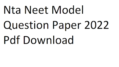 Nta Neet Model Question Paper 2022 Pdf Download