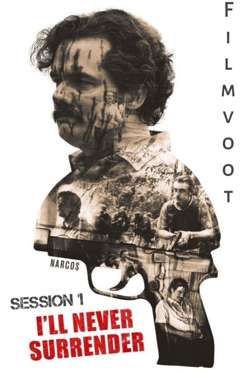 Narcos Session 1