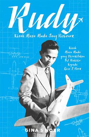[Review Buku] Rudy, Kisah Masa Muda Sang Visioner