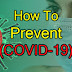 Coronavirus (COVID-19) Prevention with Top 13 Important Rules and Tips!