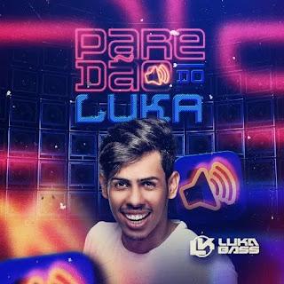 Luka Bass - Paredão do Luka - Promocional de Março - 2021
