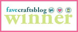 I Am A FaveCrafts Winner!