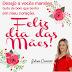 Dia das Mães - Mensagem de Juliana Carneiro
