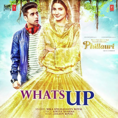 Whats Up - Phillauri (2017)