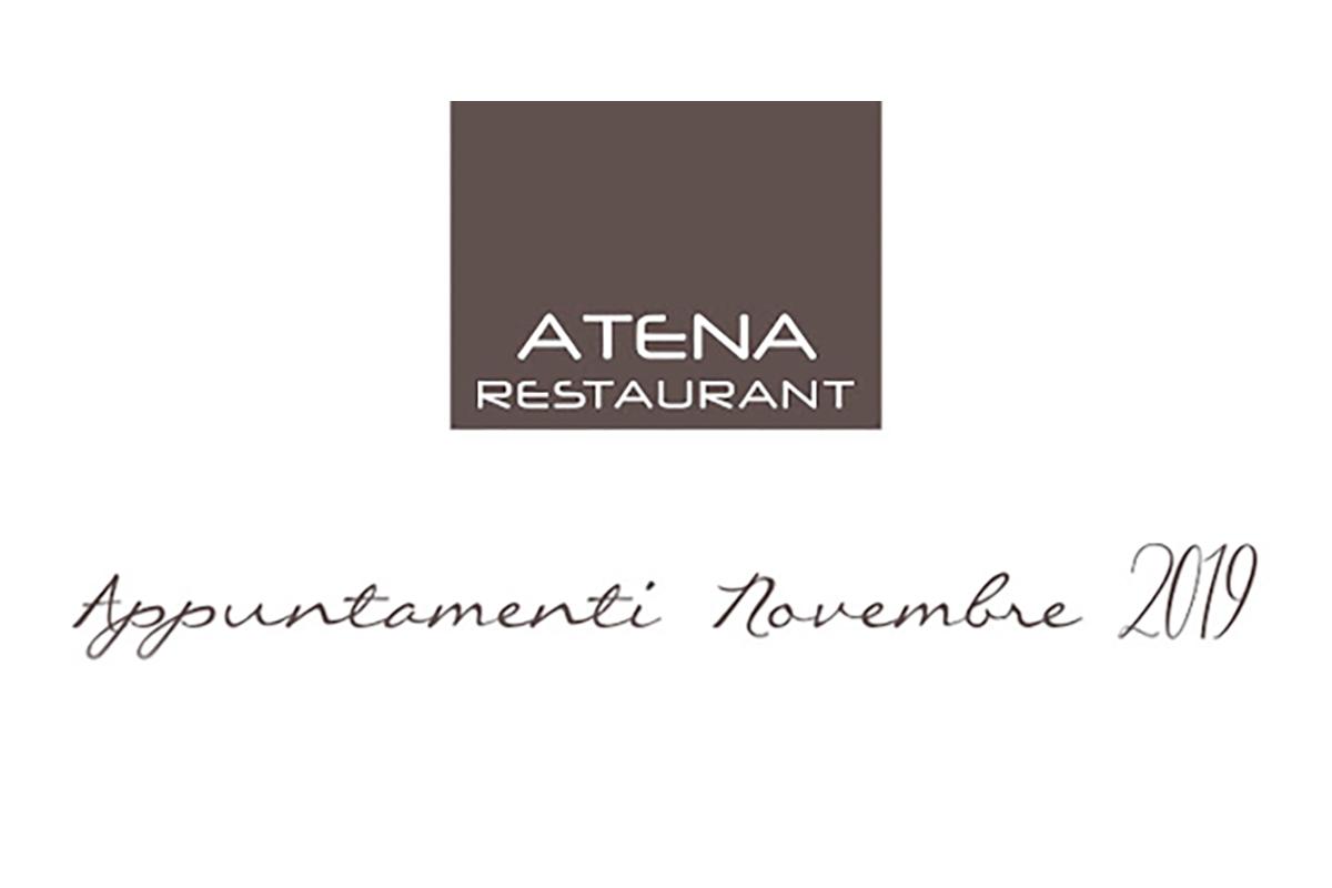 Appuntamenti Novembre 2019 in Atena Restaurant