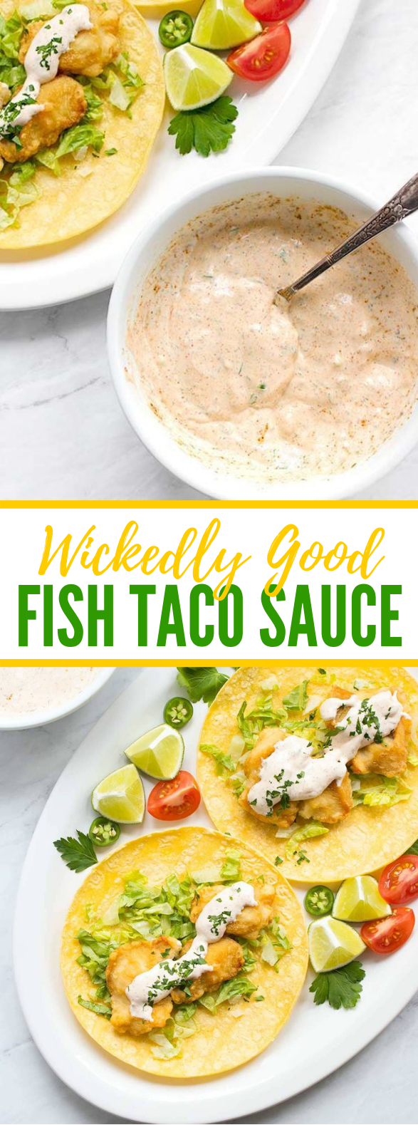 WICKEDLY GOOD FISH TACO SAUCE #dinner #seafood