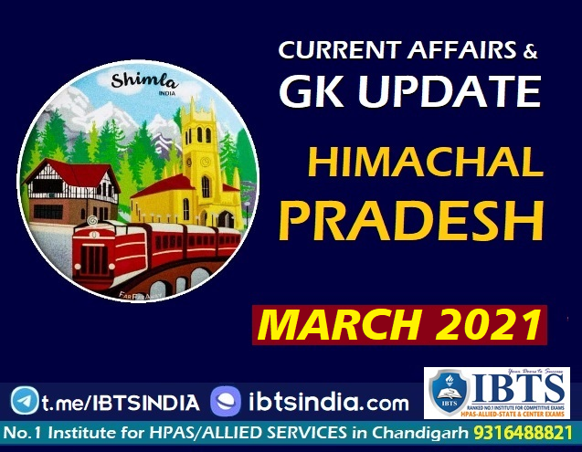Himachal Pradesh Current Affairs Monthly: (March 2021)
