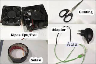 alat dan bahan membuat kipas laptop sederhana