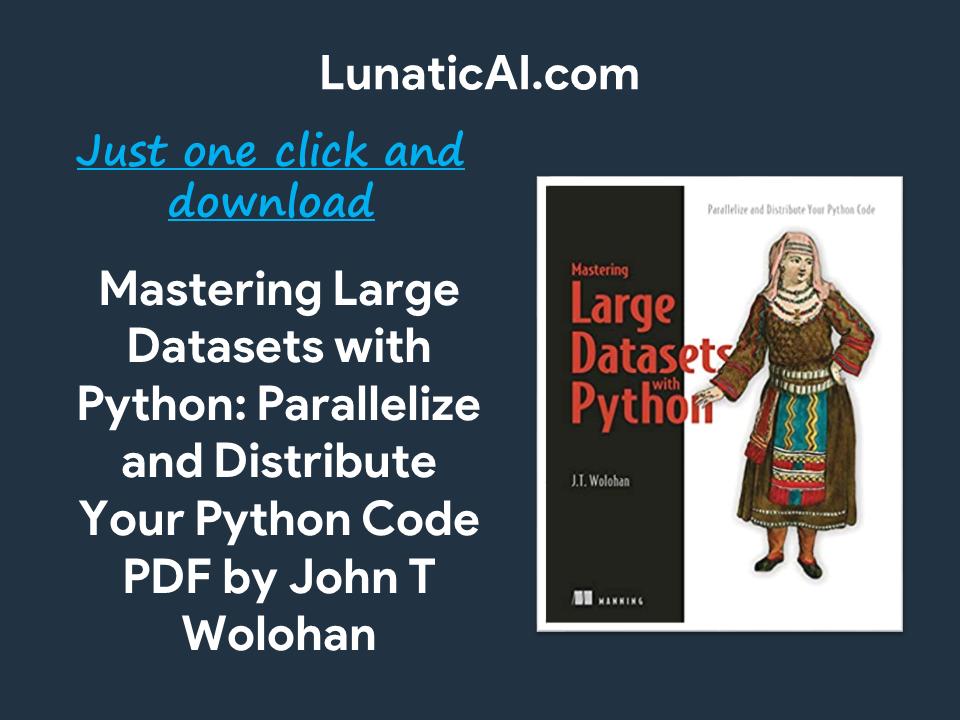 Mastering Large Datasets with Python PDF