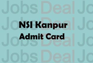 NSI Kanpur Admit Card 2017
