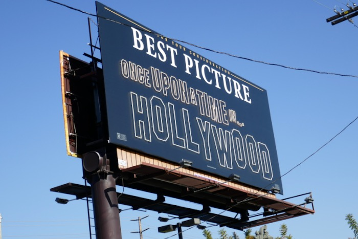 Once Upon a Time Hollywood neon sign FYC billboard