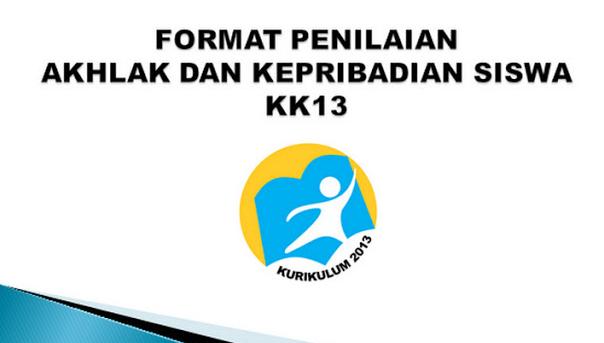 Format Penilaian Akhlak Dan Kepribadian Siswa K13