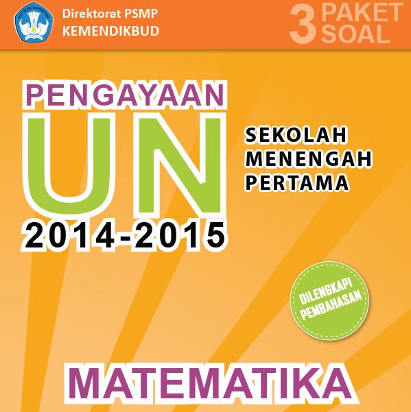 Download Soal dan Pembahasan Persiapan UN 2015 Untuk SMP