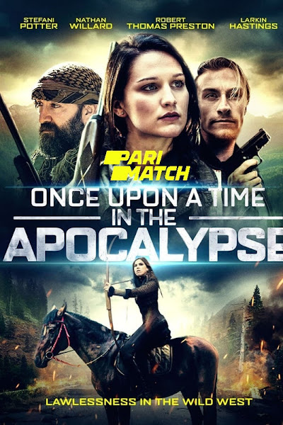Once Upon A Time In The Apocalypse 2019 Dual Audio 720p HDRip [Hindi + English]