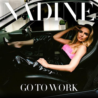Nadine - Go To Work