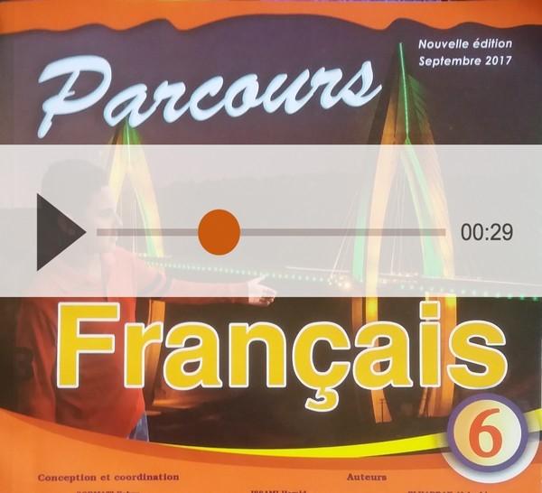 جميع النصوص الصوتية للتعبير الشفوي للمستوى السادس Les dialogues du parcours en format audio