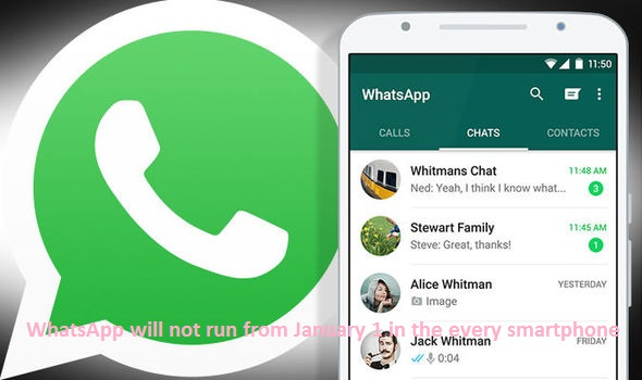 WhatsApp will not run from January 1 in the every smartphone
