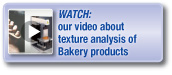 Watch our video about testing of bakery products