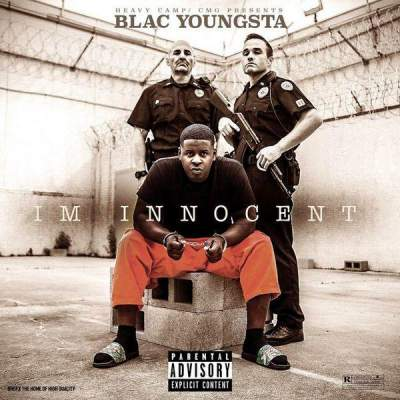 Blac Youngsta - I'm Innocent (2017) - Album Download, Itunes Cover, Official Cover,Mixtape CD Cover Art, Tracklist