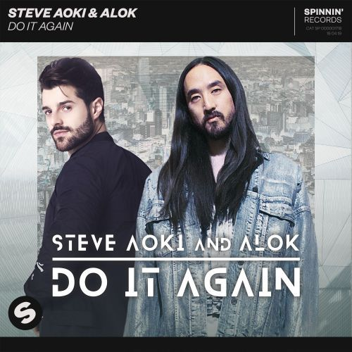 Music Television presents the Spinnin' Records release by Steve Aoki & Alok and the music video for their song titled Do It Again, directed by Reese Charchol