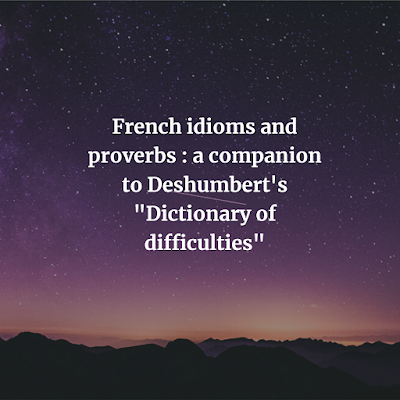 French idioms and proverbs