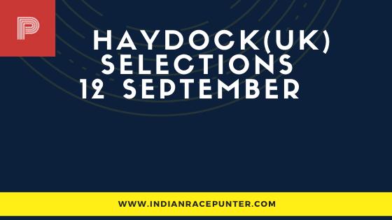 Haydock UK Race Selections 12 September